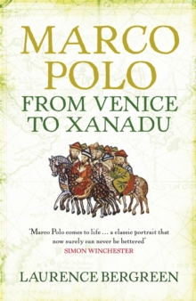 Marco Polo : From Venice to Xanadu, Paperback / softback Book