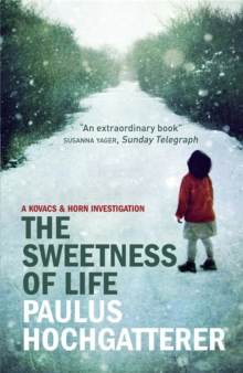 The Sweetness of Life, Paperback / softback Book