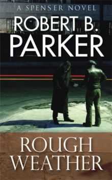Rough Weather (A Spenser Mystery), Paperback / softback Book