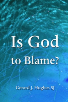 Is God to Blame? : The Problem of Evil Revisited, Paperback / softback Book