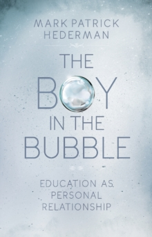 The Boy in the Bubble, Paperback Book