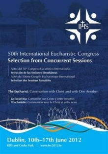 50th International Eucharistic Congress : Selection from Concurrent Sessions, Paperback Book