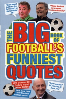 The Big Book of Football's Funniest Quotes, Paperback Book