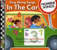 Sing Along Songs in the Car - Number Songs, CD-Audio Book