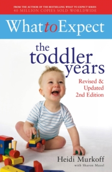 What to Expect: The Toddler Years 2nd Edition, Paperback Book