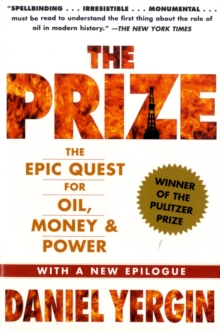 The Prize : The Epic Quest for Oil, Money & Power, Paperback Book