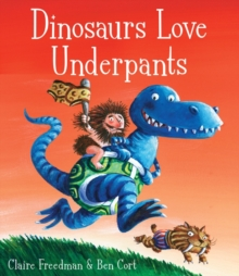 Dinosaurs Love Underpants, Paperback / softback Book