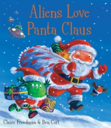 Aliens Love Panta Claus, Paperback / softback Book