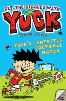 Yuck's Fantastic Football Match, Paperback Book