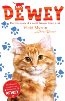 Dewey: The True Story of a World-Famous Library Cat, Paperback Book