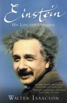 Einstein : His Life and Universe, Paperback / softback Book