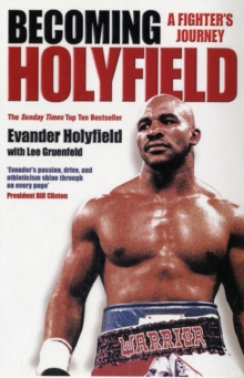 Becoming Holyfield : A Fighter's Journey, Paperback Book