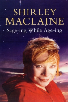 Sage-ing While Age-ing, Paperback / softback Book