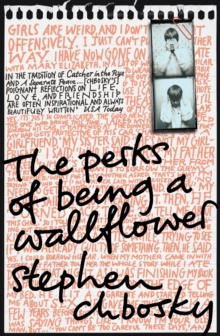 The Perks of Being a Wallflower : the most moving coming-of-age classic, Paperback / softback Book