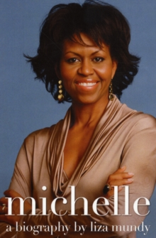 Michelle Obama : A Biography, Paperback / softback Book