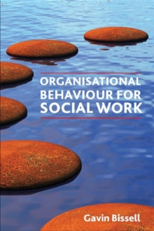 Organisational Behaviour for Social Work, Paperback Book