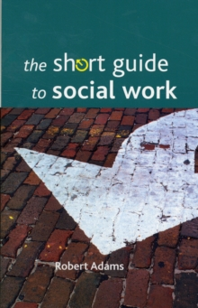 The short guide to social work, Paperback / softback Book