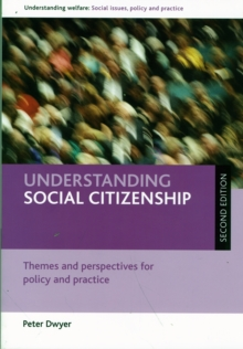 Understanding Social Citizenship : Themes and Perspectives for Policy and Practice, Paperback Book