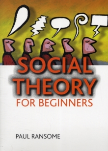 Social theory for beginners, Paperback / softback Book