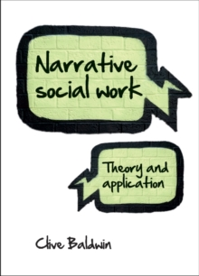 Narrative social work : Theory and application, Paperback Book