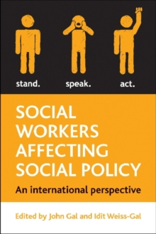 Social workers affecting social policy : An International perspective, Hardback Book