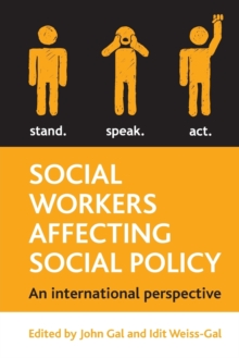 Social workers affecting social policy : An international perspective, Paperback Book