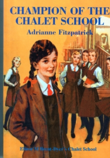 Champion of the Chalet School, Paperback Book