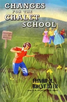 Changes for the Chalet School, Paperback Book