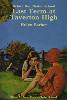 Last Term at Taverton High, Paperback / softback Book