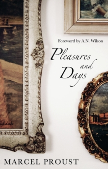 Pleasures and Days, Paperback Book