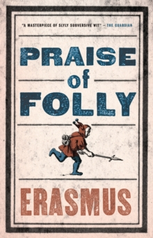 Praise of Folly, Paperback / softback Book
