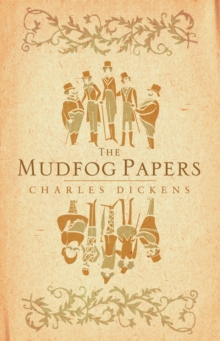 The Mudfog Papers, Paperback / softback Book