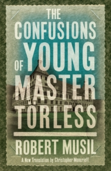 The Confusions of Young Master Torless, Paperback / softback Book