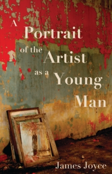 A Portrait of the Artist as a Young Man, Paperback / softback Book