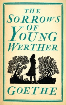 The Sorrows of Young Werther, Paperback Book
