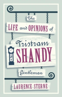 The Life and Opinions of Tristram Shandy, Gentleman, Paperback / softback Book