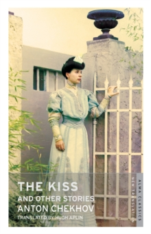 The Kiss and Other Stories, Paperback Book