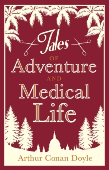 Tales of Adventures and Medical Life, Paperback / softback Book