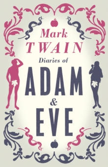 Diaries of Adam and Eve, Paperback Book
