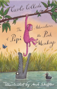 The Adventures of Pipi the Pink Monkey, Paperback / softback Book