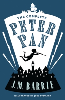 The Complete Peter Pan, Paperback / softback Book