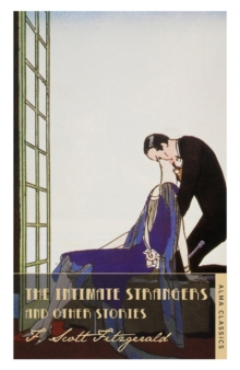 The Intimate Strangers and Other Stories, Paperback Book