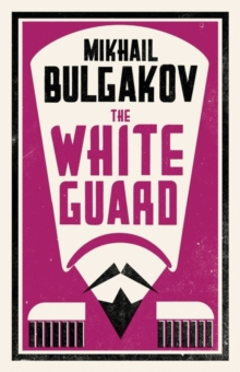 The White Guard, Paperback / softback Book