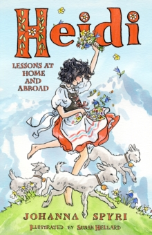 Heidi: Lessons at Home and Abroad, Paperback / softback Book