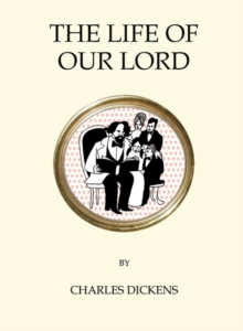 The Life of Our Lord, Paperback / softback Book
