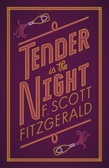 Tender is the Night, Paperback / softback Book