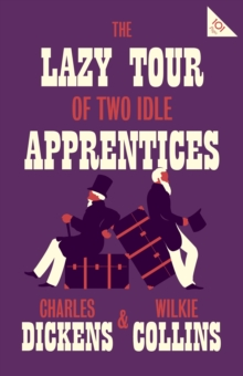 The Lazy Tour of Two Idle Apprentices, Paperback / softback Book