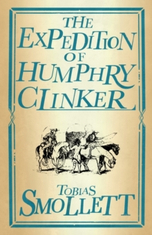 The Expedition of Humphry Clinker, Paperback / softback Book