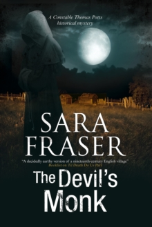 The Devil's Monk : A 19th Century British Mystery, Paperback Book