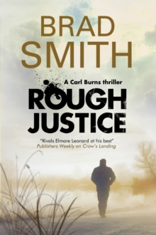 Rough Justice : A New Canadian Crime Series, Paperback Book